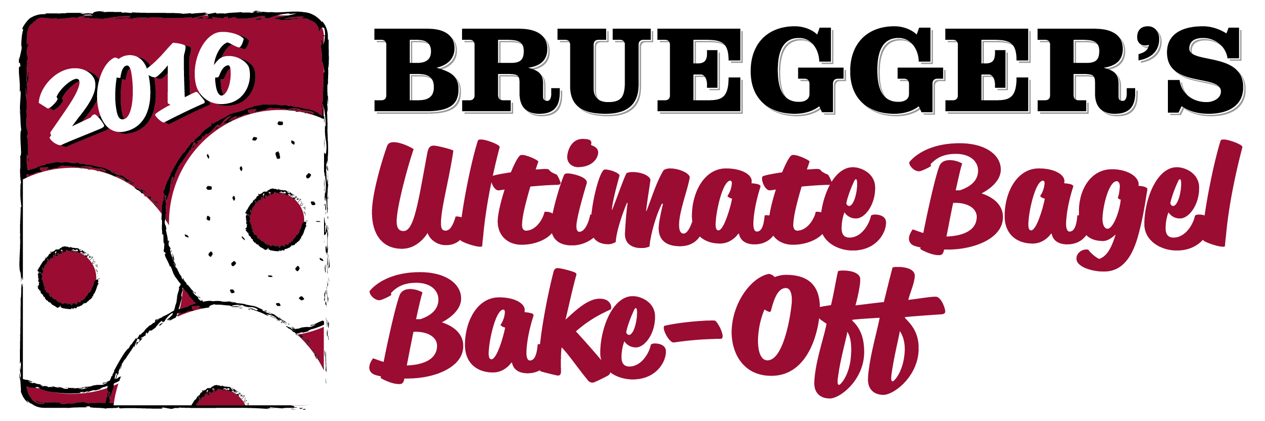2016 Bruegger's Bagel's Ultimate Bagel Bake-Off