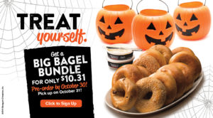 Halloween only, get a Big Bagel Bundle for $10.31. Must be an Inner Circle member.