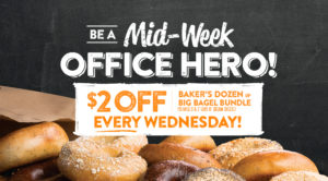 Every Wednesday, receive $2 Off any Baker's Dozen or Big Bagel Bundle. No coupon required.