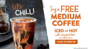Let's chill with a Free Medium Coffee (Iced or Hot). Signup for the Inner Circle rewards today to receive your offer.