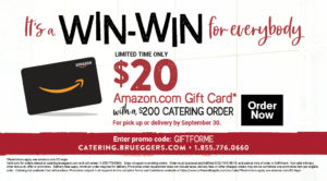 Get a $20 Amazon.com Gift Card for any catering order $200 or more through Sept. 30th.