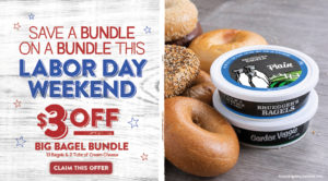 Labor Day weekend is here! All Inner Circle members receive $3 Off a Big Bagel Bundle. Signup today!