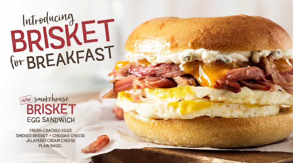 Try our new Smokehouse Brisket Egg Sandwich. Click to Download App