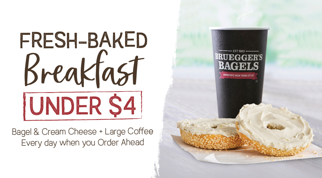 Fresh-Baked Breakfast Under $4 – Bagel & Shmear with Large Iced Coffee Every Day when you Order Ahead in the App at Bruegger's Bagels